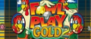 Fowl Play Gold Plus